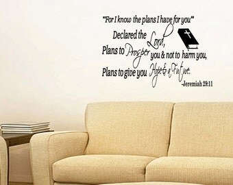 Jeremiah 29:11 For I Know the Plans I Have for You Prosper You Christian Wall Decal Bible Quote (C173)