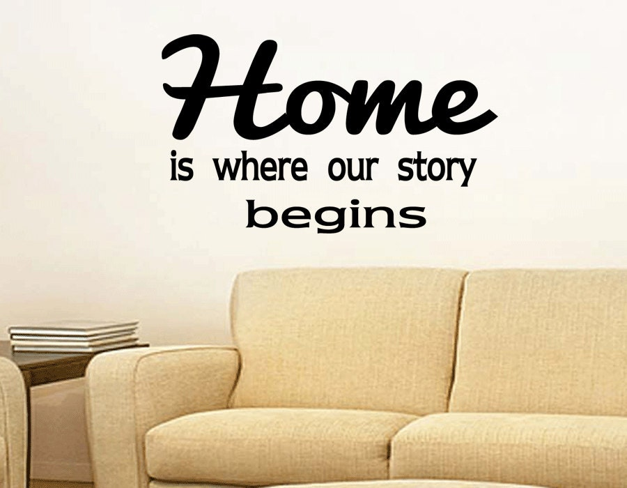 Wall Quotes Home Is Where Our Story Begins Vinyl Wall Decal
