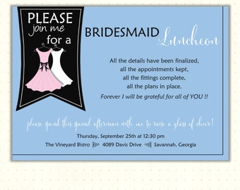 Bridesmaid Luncheon Invitation, breakfast, brunch, dinner, spa, bachlorette, shower, digital, printable, invite BW1477