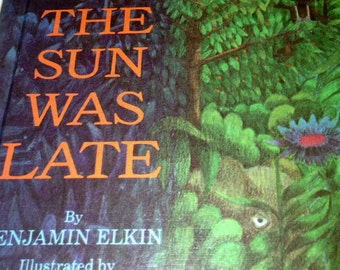 Why The Sun Was Late - Parents Magazine Hardback Book by Benjamin Elkin 1966