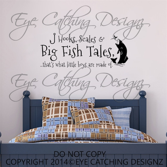 Hooks scales and big fish tales little boys are made of for Fishing bedroom decor