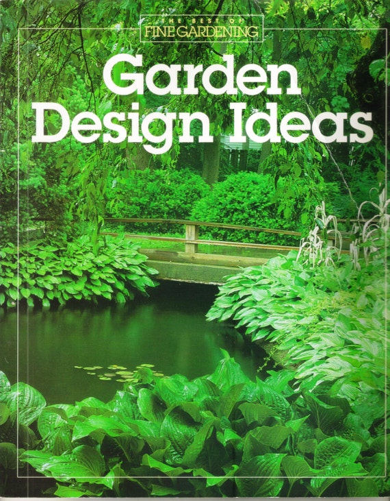 Vintage garden design ideas the best of fine gardening book for Landscape design books