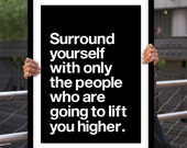 """Inspirational Print Typography Poster """"Surround Yourself With Only the People"""" Motivational Print Home Decor Winter Gift New Year Resolution"""