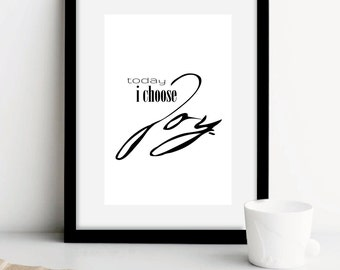 "Coworker gift ""Today I choose Joy"" print, christmas gift for coworkers, black and white prints, i choose joy Home Decor, office christmas"