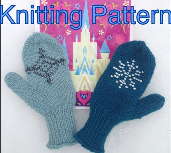 Two Frozen Princess inspired Mittens Knitting Patterns Elsa and Anna (Children's Small Size 2/3)
