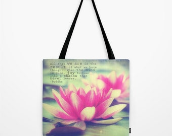 Lotus Tote Bag, Yoga Tote Bag, Buddha Quote Tote Bag, Accessories, Canvas Tote, Shoulder Bag, Fine Art Photography