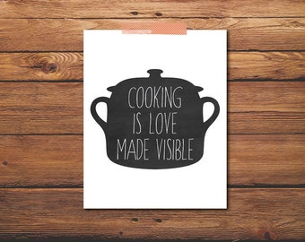 PRINTABLE - Kitchen Poster - Cooking is Love Made Visible - Chalkboard Art - Quote Print - Kitchen Print - Printable Quote - Digital File
