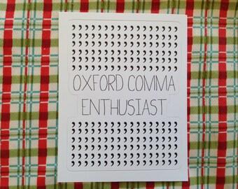 Vinyl Sticker - Oxford Comma Enthusiast, Grammar Police, Writer, Writing, Editor, Editing, Reading, Book, Geek, Nerd Laptop stocking stuffer