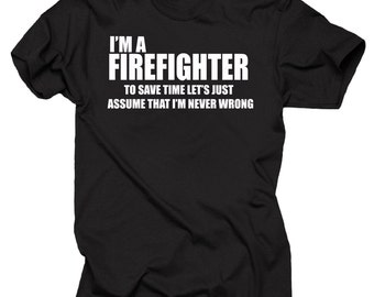 Gift For Firefighter I Am A Firefighter T-Shirt Occupation Profession FDNY Tee Shirt
