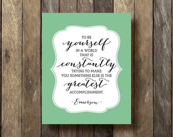 Quote Printable - Instant Download - Typographic Print - Quote Prints - Emerson Quote - Motivational Quotes - Ralph Waldo Emerson Print