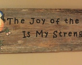 Weathered Wood Hand Painted Joy Scripture Blue bird Sign