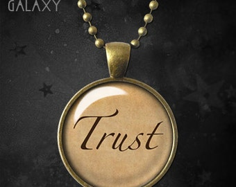 Trust Inspirational Quote Pendant, Glass Dome Trust Necklace
