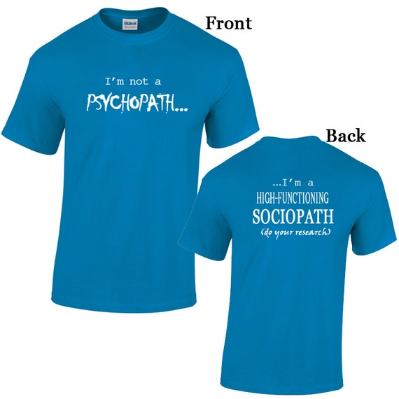 Sherlock Holmes, I'm Not A  Psychopath, I'm A  High-Functioning Sociopath Do Your Research Tshirt