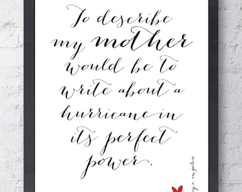 Maya Angelou Mother Quote. Mother's Day Gift. Inspirational Art. To Describe My Mother... Typographic Print. Wall Art Gift for Her. Mom gift