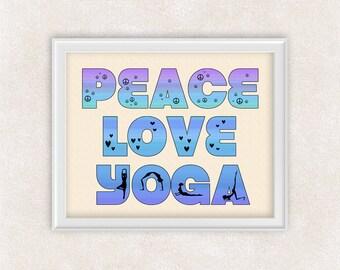 Typography Quote - Peace Love Yoga - 8x10 Art Print - Yogal Studio Art - Item #507B