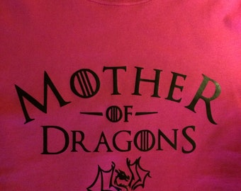 Mother of Dragons inspired tshirt