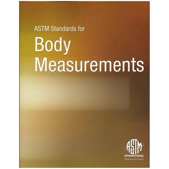Astm Standards For Body Measurements Sizing Charts Soft