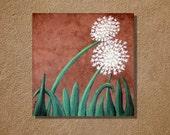 Dandelions on Chocolate acrylic painting original artwork 10 x 10 acrylics