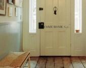 Come Home Safe.. Police Officer Door Vinyl Wall Decal Sticker Art
