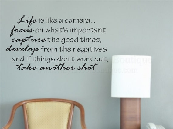 Life Is Like A Camera Vinyl Wall Quote Decal By