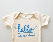 Hello I'm New Here - baby boy gift (choose your sleeves and size - blue text)