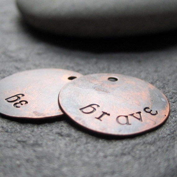 Be Brave - Stamped Charms - Patina Copper Artisan Components