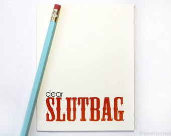 Funny Greeting Card. Dear Slutbag. Snarky Greeting Card. Friendship Card. Birthday Card. Humorous Birthday Card.
