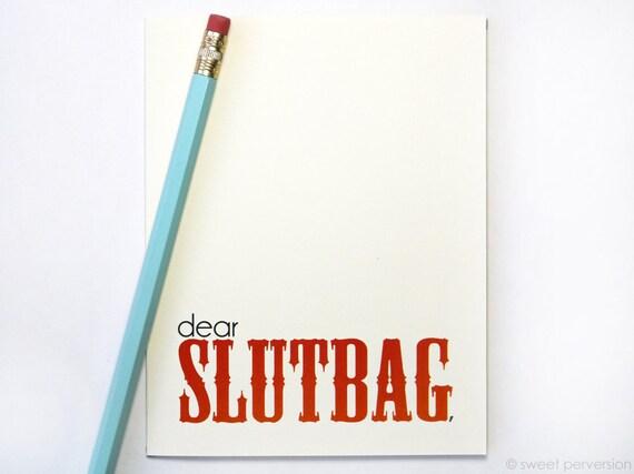 Funny Greeting Card. Dear Slutbag. Snarky Greeting Card. Friendship Card. Birthday Card. Humorous Birthday Card.