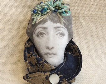 Doll head brooch -  fabric Statement