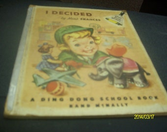 I Decided by Miss Francis  A Ding Dong School book