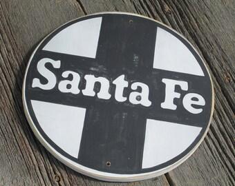 Santa Fe Railroad Sign