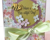 Have A Beautiful Day All Occasion Greeting Card