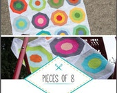 Pieces of 8 Quilt Pattern