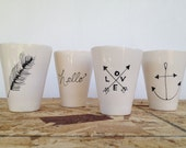 Cup. Love & Arrows Cup. Feather.  Anchor.  or Hello Cup.