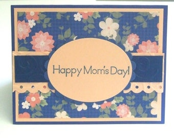 Mother's Day Card, Blue and Coral Peach Flowers, Happy Mom's Day, For Mom, Mother
