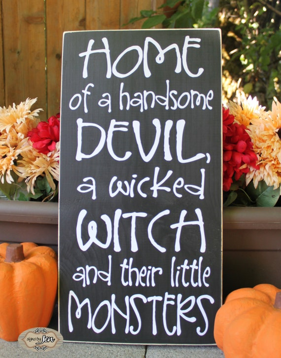 Home Of A Handsome Devil A Wicked Witch And Their Little