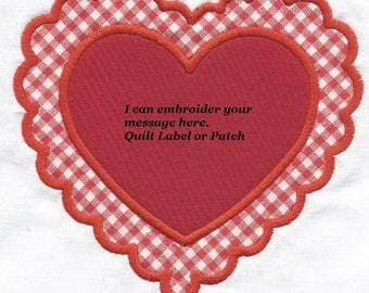 HEART or VALENTINE Quilt  Label machine embroidered applique, personalized