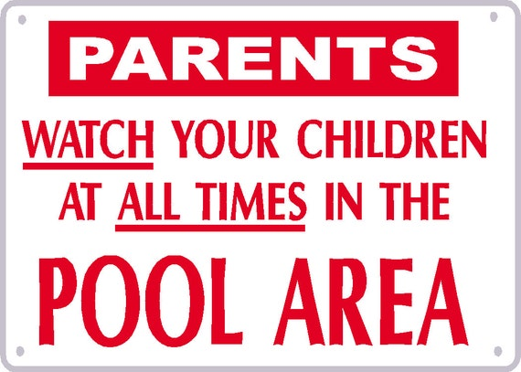 Please Watch Your Children At All Times In The Pool By Signlady4u