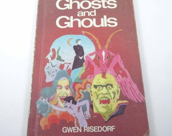 Ghosts and Ghouls Vintage 1970s Children's Book by Gwen Risedorf