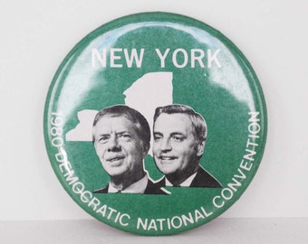 Vintage 1980 New York for Jimmy Carter -Walter Mondale - Democrat Presidential Campaign Pinback Button