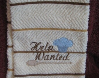 Kitchen Towel with Help Wanted Saying
