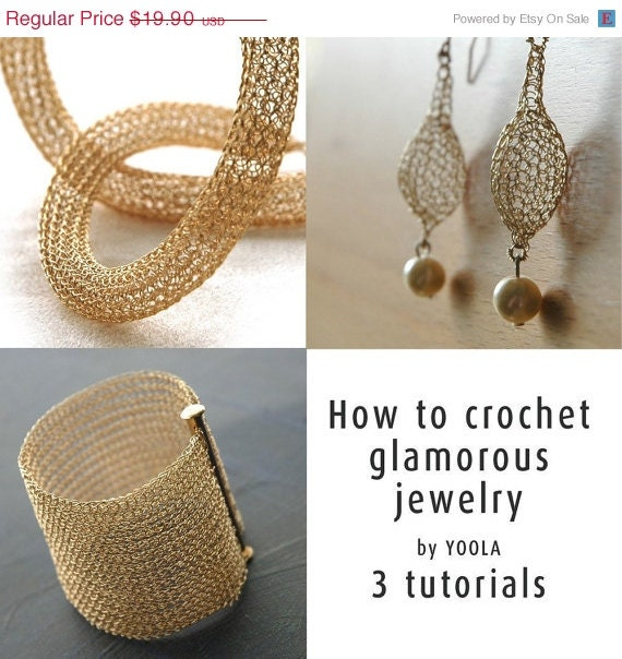 SALE CIJ - How to wire crochet glamorous jewelry tutorials crochet patterns tube necklace pearl drop earrings wide cuff bracelet