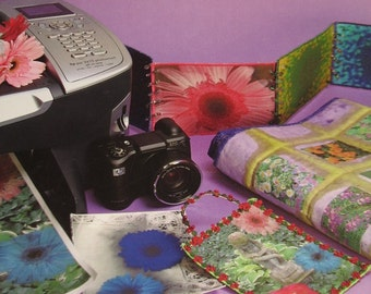More Photo Fun Printing on Fabric for Quilts and Crafts