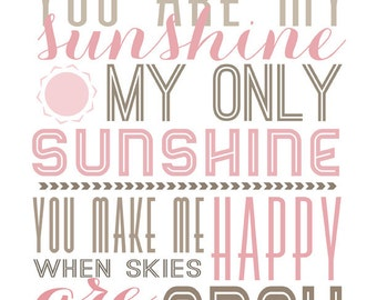 you are my sunshine printable typography poster, quote print,  nursery children decor - 8x10