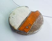 Raku pendant, jewelry, handmade pendant, handmade jewel,, handicraft, handmade jewelry, italian made, orange,