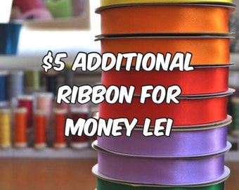 Additional Ribbon for Money Lei