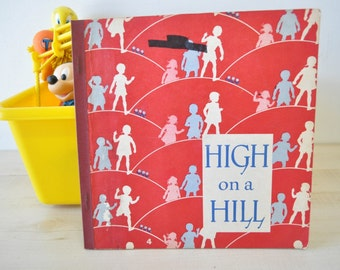 1950s elementary school reading primer--High on a Hill