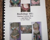 Boobology 101: Making Costume Bras ... and Belts Too, Belly Dance, Cabaret, Tribal, Fusion, Renn Faire, Workshop