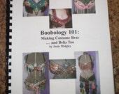 Boobology 101: Making Costume Bras ... and Belts Too, Belly Dance, Cabaret, Tribal, Fusion, Renn Faire, Workshop
