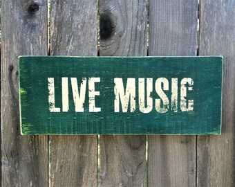 Live Music Primitive Rustic Wood Sign